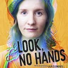 Ruth Leon recommends…Look, No Hands – Lila Clements